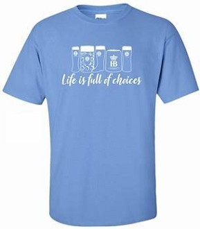Life is full of choices T-Shirt